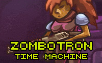 Zombotron Time Machine